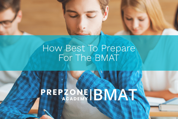 How Best To Prepare For The BMAT