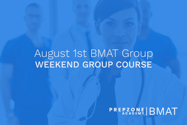 BMAT Weekend Group Course Schedule - August 1st, 2021