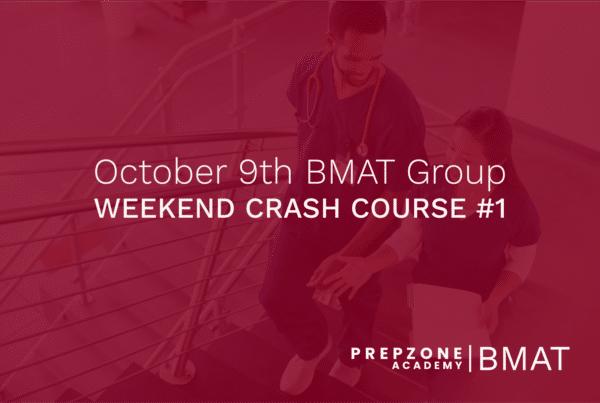 BMAT Weekend Crash Course #1 - 9 October, 2021