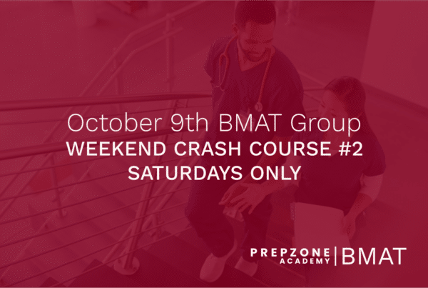 BMAT Weekend Crash Course #2 - 9 October, 2021