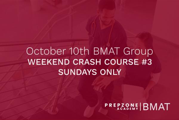 BMAT Weekend Crash Course #3 - 10 October, 2021