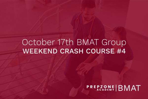 BMAT Weekend Crash Course #4 - 17 October, 2021