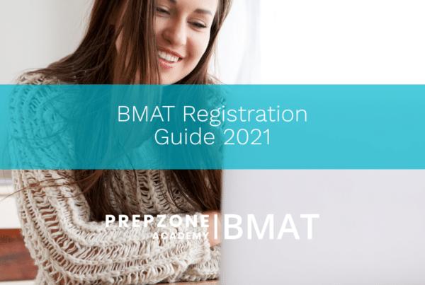 BMAT Registration Guide 2021 | Prep Zone Academy